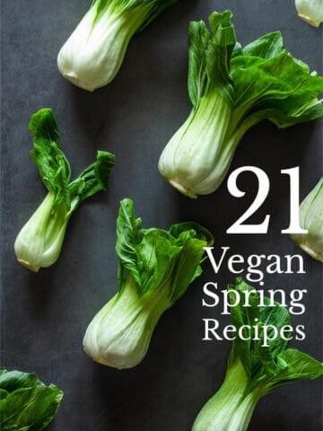 Vegan Spring Recipes